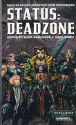 Status: Deadzone by Marc Gascoigne & Andy Jones Necromunda book paperback (2000)